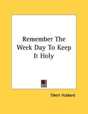 Cover of: Remember The Week Day To Keep It Holy