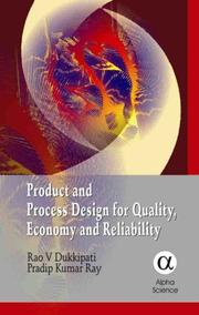 Cover of: Product And Process Design for Quality, Economy And Reliability