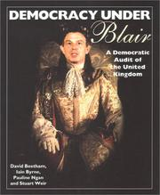 Cover of: Democracy Under Blair: A Democratic Audit of the United Kingdom