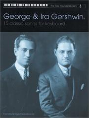 Cover of: George & Ira Gershwin 15 Classic Songs for Keyboard