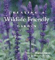 Cover of: Creating a Wildlife Friendly Garden (Country Living)