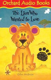 Cover of: The Lion Who Wanted to Love (Book & Tape)