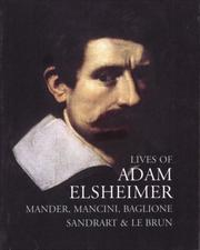 Cover of: Lives of Adam Elsheimer (Lives of the Artists series)