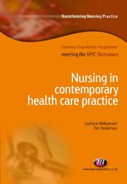 Cover of: Nursing in Contemporary Health Care Practice (Transforming Nursing Practice: Common Foundation Programme)