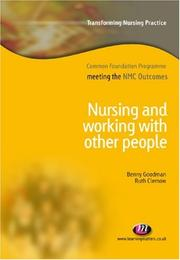 Cover of: Nursing and Working with Other People (Transforming Nursing Practice: Common Foundation Programme)