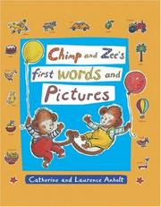 Cover of: Chimp and Zee's First Words and Pictures (Chimp and Zee)