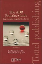 Cover of: The ADR Practice Guide Commercial Dispute Resolution