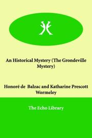 Cover of: An Historical Mystery (The Grondeville Mystery)