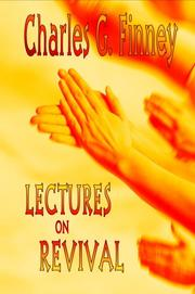 Cover of: Lectures on Revival of Religion (Charles G Finney on Revivals)