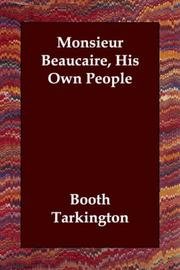 Cover of: Monsieur Beaucaire, His Own People