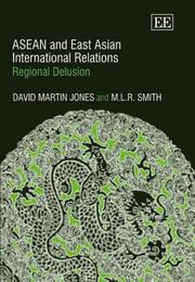 Cover of: ASEAN and East Asian Internatioanal Relations