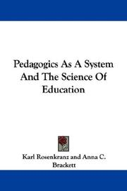 Cover of: Pedagogics As A System And The Science Of Education