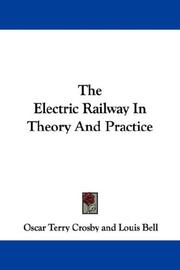 Cover of: The Electric Railway In Theory And Practice