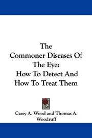 Cover of: The Commoner Diseases Of The Eye