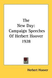 Cover of: The new day: campaign speeches of Herbert Hoover, 1928.