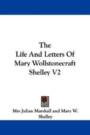 Cover of: The Life And Letters Of Mary Wollstonecraft Shelley V2