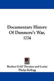 Cover of: Documentary History Of Dunmore's War, 1774