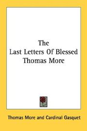 Cover of: The last letters of Blessed Thomas More
