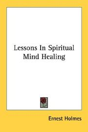 Cover of: Lessons In Spiritual Mind Healing