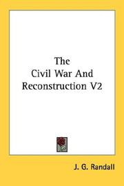 Cover of: The Civil War And Reconstruction V2