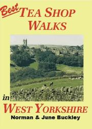 Cover of: Best Tea Shop Walks in West Yorkshire (Best Tea Shop Walks)