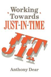 Cover of: Working Towards Just-in-Time