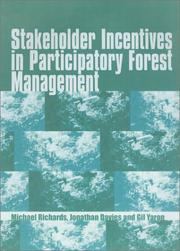 Cover of: Stakeholder Incentives in Participatory Forest Management