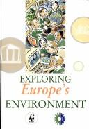 Cover of: Exploring Europe's Environment