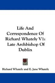 Cover of: Life And Correspondence Of Richard Whately V1