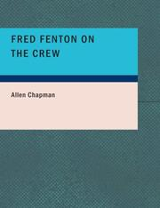 Cover of: Fred Fenton on the Crew: Or: The Young Oarsmen of Riverport School