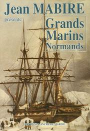 Cover of: Jean Mabire présente Grands marins normands.