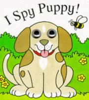Cover of: I Spy Puppy (I Spy Eyes)
