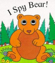 Cover of: I Spy Bear (I Spy Eyes)