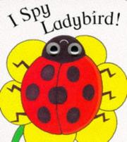 Cover of: I Spy Ladybird (I Spy Eyes)