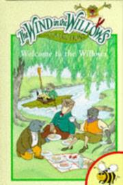 Cover of: Welcome to the Willows (Wind in the Willows)