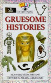 Cover of: Gruesome Histories (Funfax Eyewitness Books)