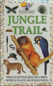 Cover of: Jungle Trail (Funfax Eyewitness Books)