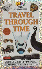 Cover of: Travel Through Time (Funfax Eyewitness Books)