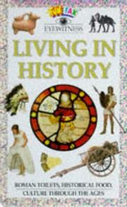 Cover of: Living in History (Funfax Eyewitness Books)