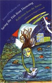 Cover of: Saving the Fish from Drowning: Reflections from the Barrio