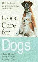 Cover of: Good Care for Dogs