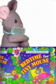 Cover of: Bedtime for Tiny Mouse (Tiny Hug a Book)