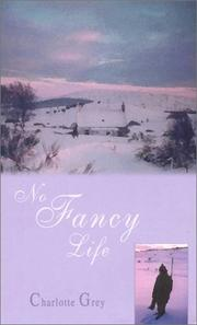 Cover of: No Fancy Life