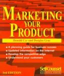 Cover of: Marketing Your Product (Self-Counsel Business Series)
