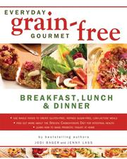 Cover of: Everyday Grain-Free Gourmet
