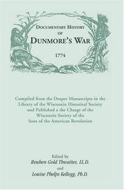 Cover of: Documentary History of Dunmore's War, 1774 (Heritage Classic)