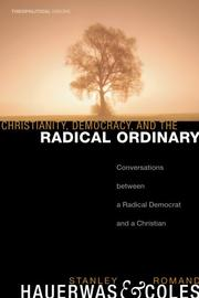Cover of: Christianity, Democracy, and the Radical Ordinary