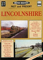 Cover of: Lincolnshire (British Railways Past & Present)