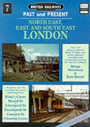 Cover of: North East, East and South East London (British Railways Past & Present)