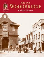 Cover of: Francis Frith's Around Woodbridge (Photographic Memories)